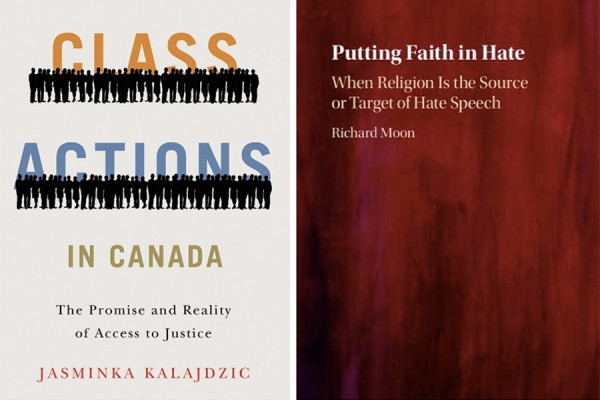 Book covers:  Jasminka Kalajdzic's Class Actions in Canada and Richard Moon's Putting Faith in Hate.