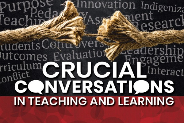 "poster image of fraying rope, ""Crucial Conversations in Teaching and Learning"""