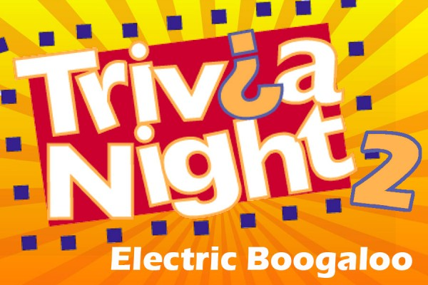 graphic advertising Trivia Night 2: electric boogaloo